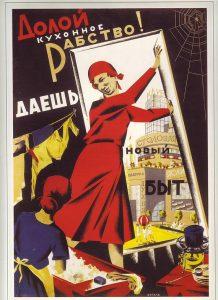 Poster révolutionnaire montrant une femme bolchevique qui ouvre la fenêtre en disant: «À bas l'esclavage de la cuisine! À nous la nouvelle vie!». Après la révolution russe de 1917, les tâches domestiques furent mises en commun avec la naissance de laveries collectives, cantines, crèches... bien entendu gratuites